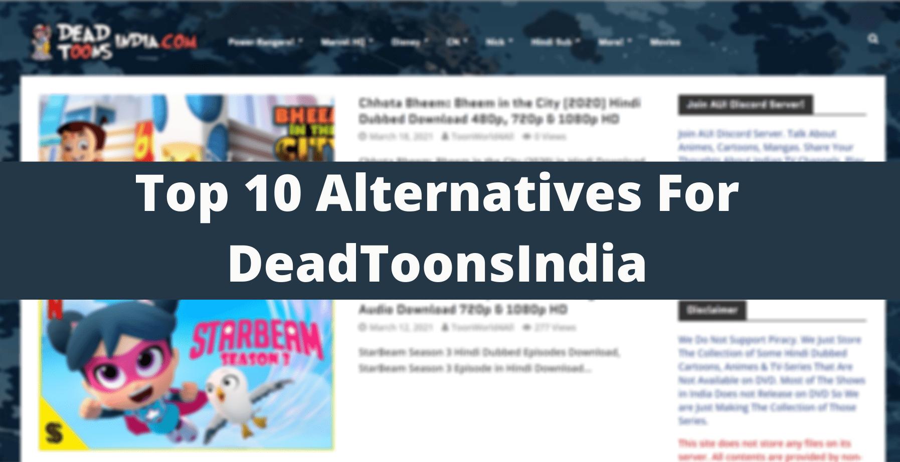 Alternatives-For-DeadToonsIndia