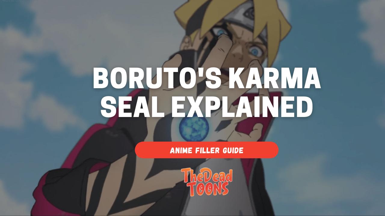Boruto's Karma Seal Power Explained